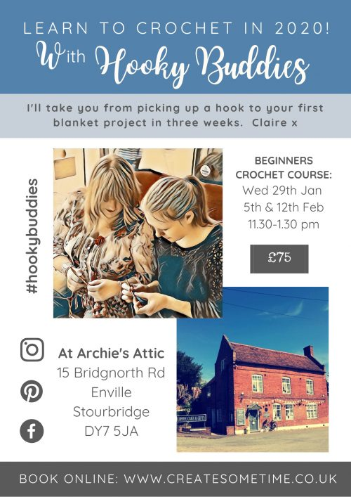 Hooky Buddies Beginners Crochet Wed JAN 29th, FEB 5th & 12th at Archie's Attic Enville, West Midlands, DY7 5JA